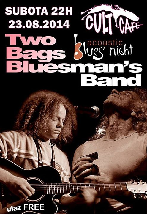 TWO BAGS BLUESMAN'S & POKER FACE PHIL ACOUSTIC DUO BAND